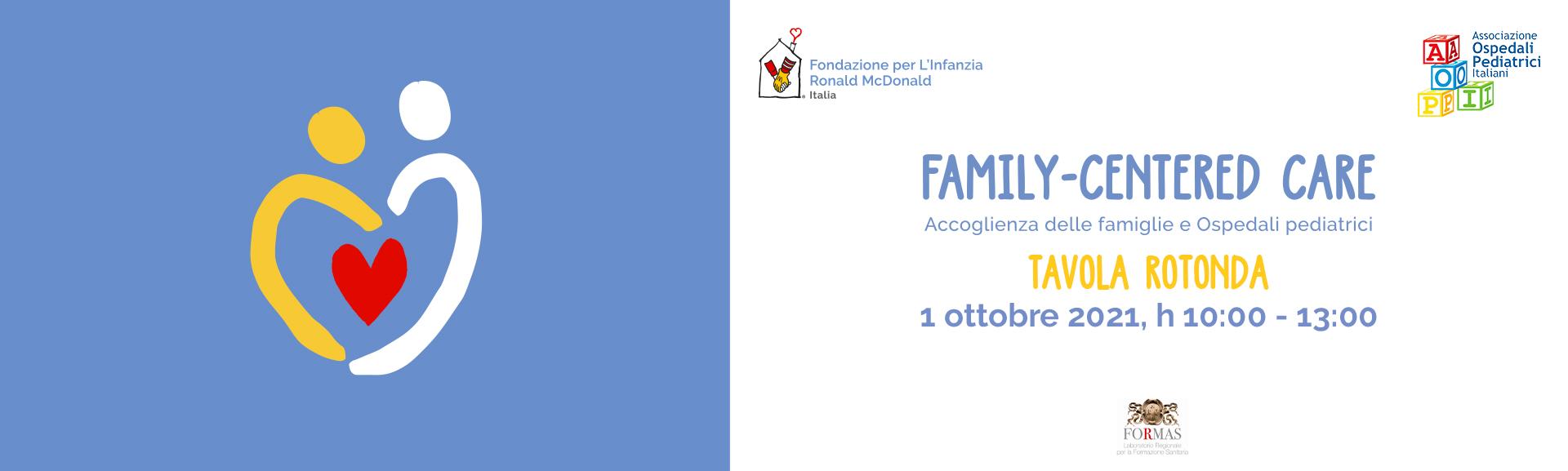 Family-Centered Care: accoglienza delle famiglie e Ospedali pediatrici.